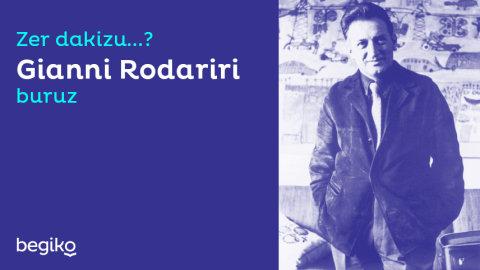 Gianni Rodariri buruzko hamar gauza